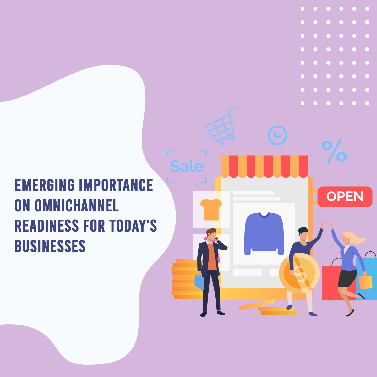 Emerging Importance on Omnichannel readiness for today's business
